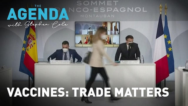 The dangers of trade barriers in Europe's rollout - #TheAgenda with Stephen Cole