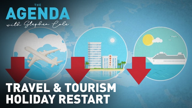 Travel and tourism: Back on the move? - The Agenda with Stephen Cole