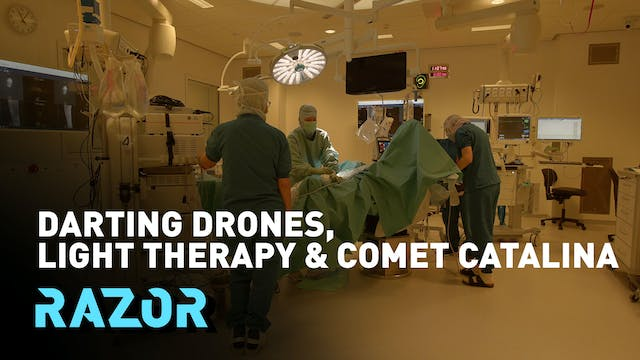 Darting drones, light therapy and Com...