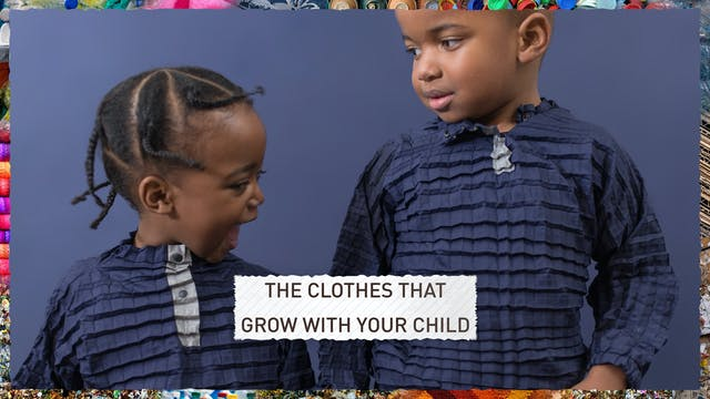 The clothes that grow with your child...