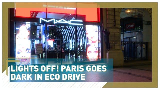 Lights off! Paris goes dark in eco dr...