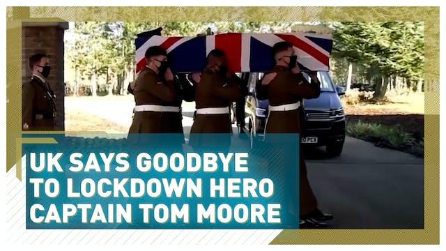 UK says goodbye to lockdown hero Capt...