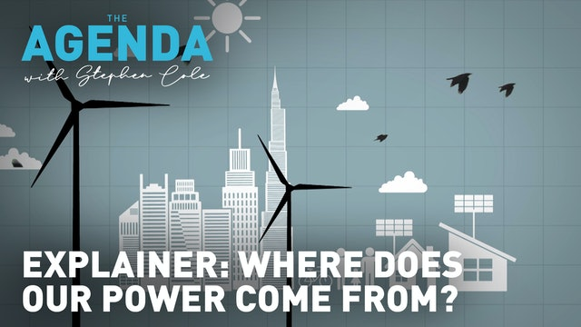 Where does our power come from? - #TheAgenda with Stephen Cole