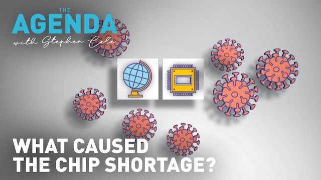 WHAT CAUSED THE CHIP SHORTAGE? - The Agenda explains