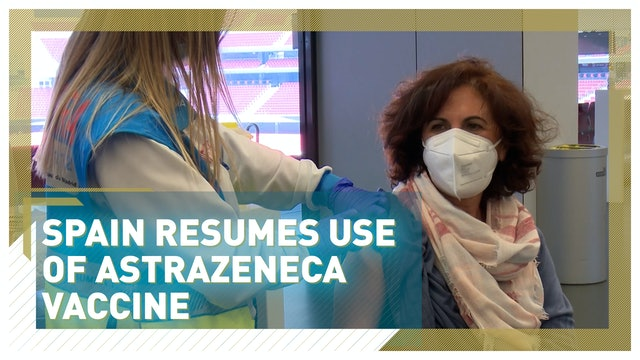 Spain resumes using the AstraZeneca vaccine after EU investigation