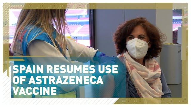 Spain resumes using the AstraZeneca v...