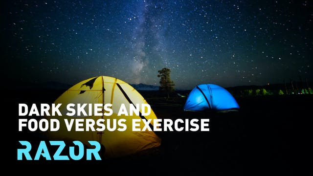 Dark skies and food versus exercise #...