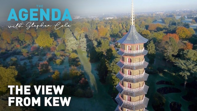 The view from Kew: The Agenda