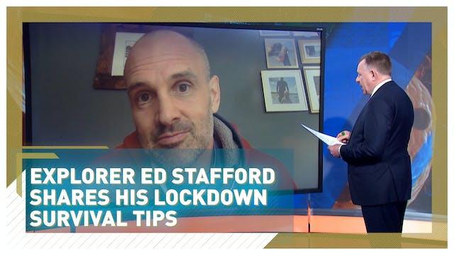 Adventurer Ed Stafford shares his ult...