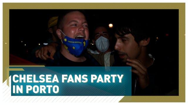 Chelsea fans party in Porto