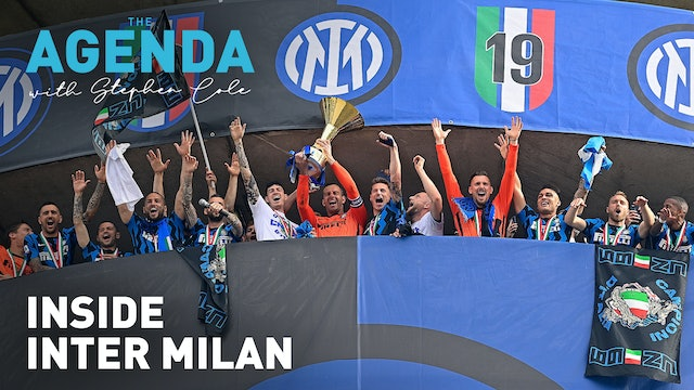 INSIDE INTER MILAN - The Agenda with Stephen Cole