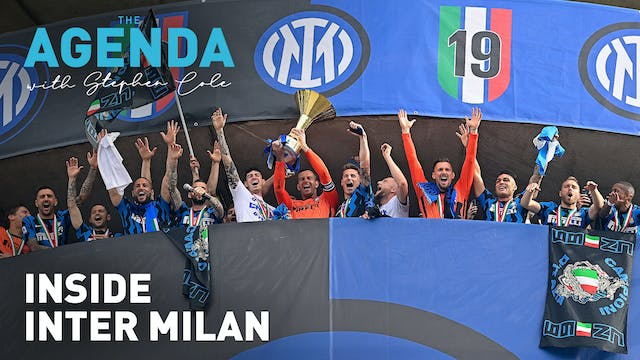 INSIDE INTER MILAN - The Agenda with ...