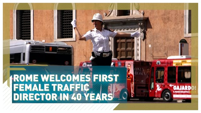 Rome welcomes its first female traffi...