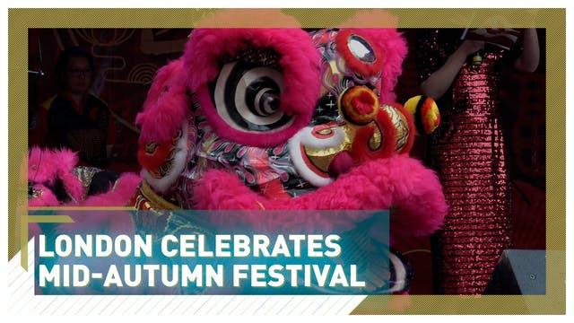 London celebrates mid-Autumn festival