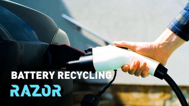 Battery recycling #RAZOR