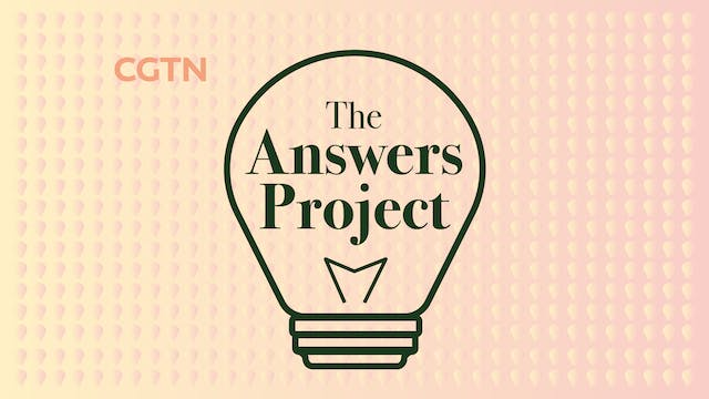 #TheAnswers Podcast - CGTN Europe