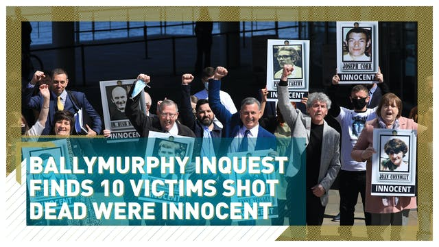 Ballymurphy inquest finds 10 victims ...