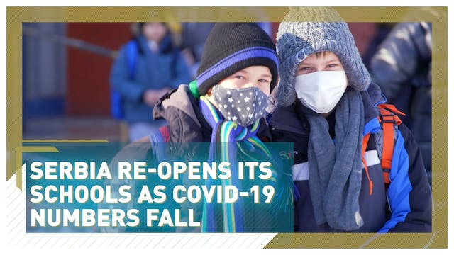 Serbia re-opens schools as COVID-19 n...