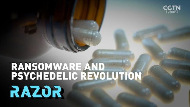 Ransomware and Psychedelic revolution - #RAZOR