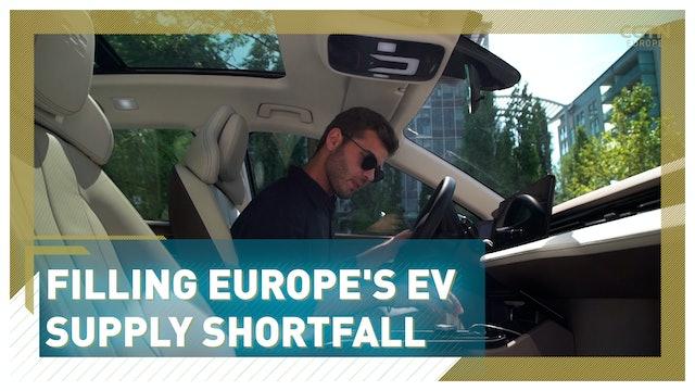 Filling Europe's EV supply shortfall