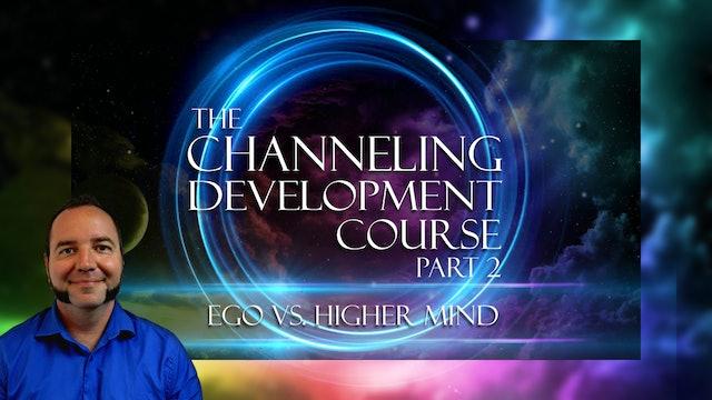 5 - Ego vs Higher Mind
