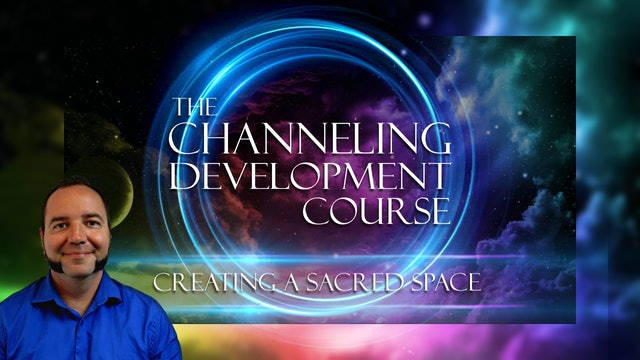 7 - Creating a Sacred Space