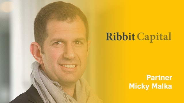 Ribbit Capital Managing Partner Micky...