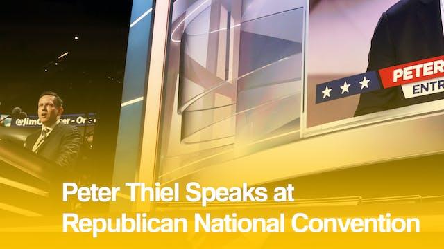 Top News: Peter Thiel's RNC Speech