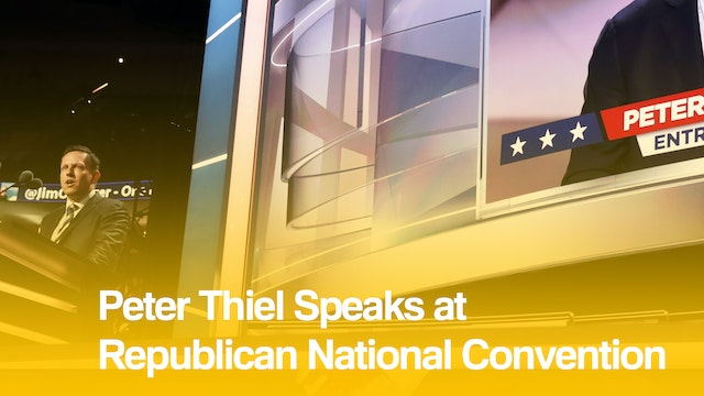 Top News: Peter Thiel's RNC Speech