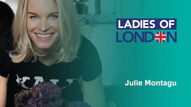 Julie Montagu of Ladies of London on ...