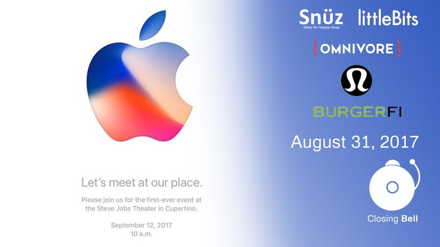 Closing Bell August 31, 2017