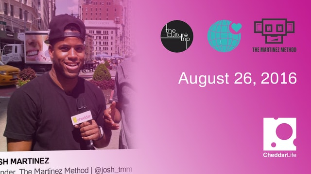 Cheddar Life August 26, 2016