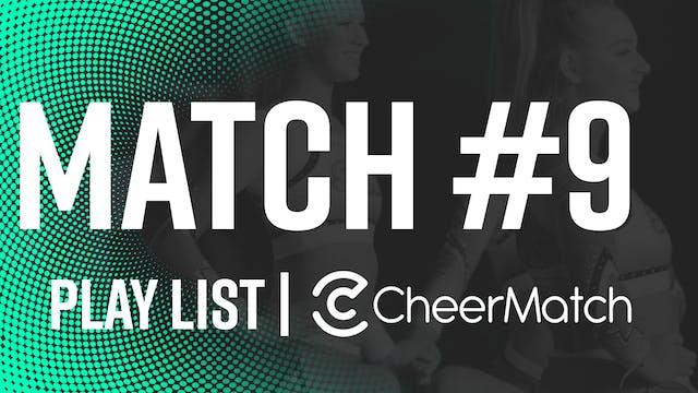 Match #9 Performance