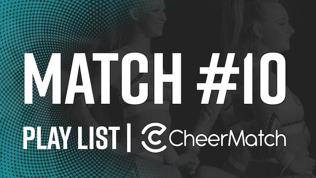 Match #10 Performances