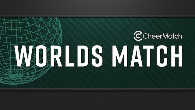 CheerMatch™ Worlds Match - Senior All Girl