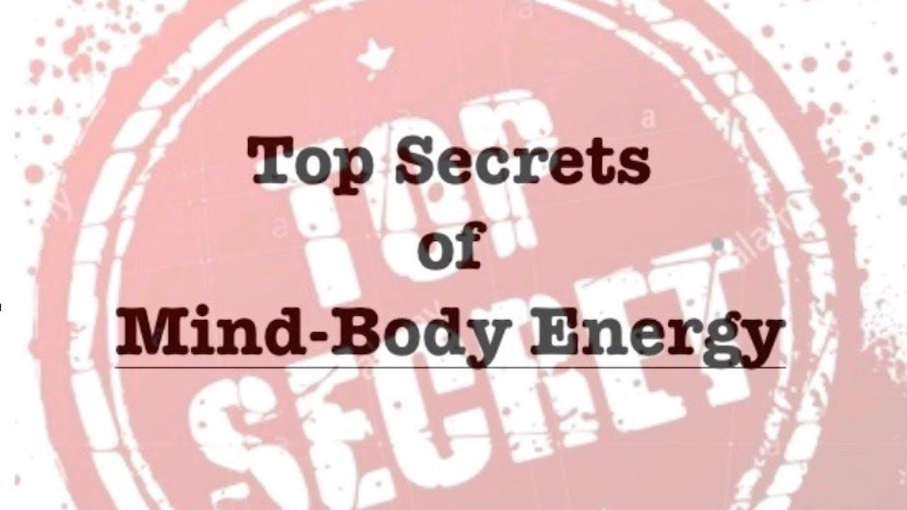 Top Secrets of Mind-Body Energy