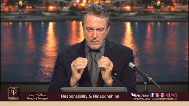 LT 2018.08.03 - Responsibility & Relationships