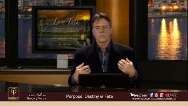 LT 2018.09.17 - Purpose, Destiny & Fate P01