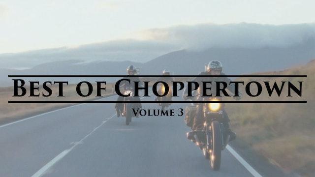 Best of Choppertown - Volume 3
