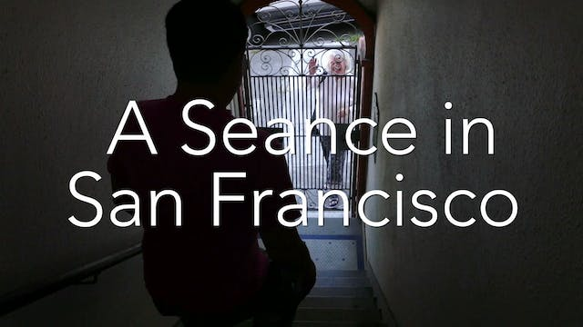 A Seance in San Francisco
