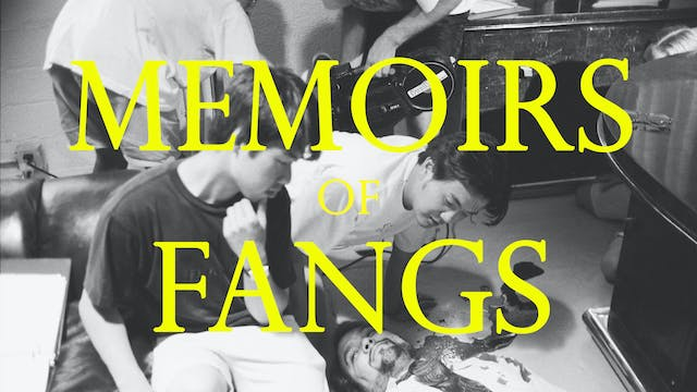 Memoirs of Fangs