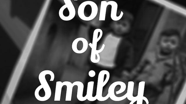 Episode 1: Smiley's Videos