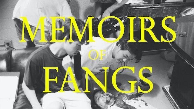 Memoirs of Fangs