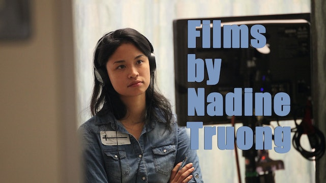 Films by Nadine Truong