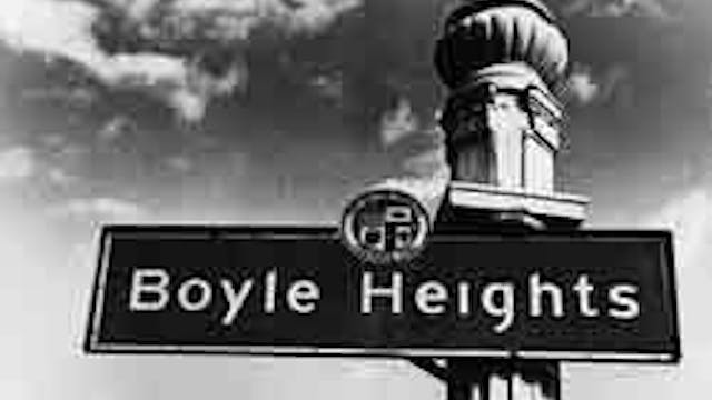 Crossroads: Boyle Heights