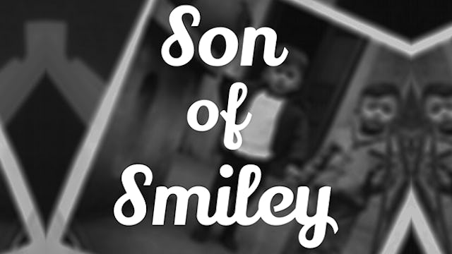 Son of Smiley: A Podcast