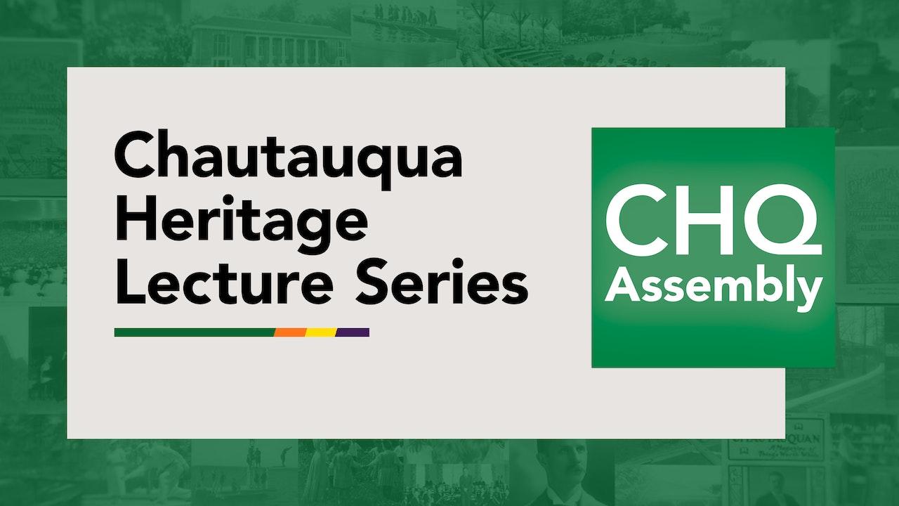 Chautauqua Heritage Lecture Series