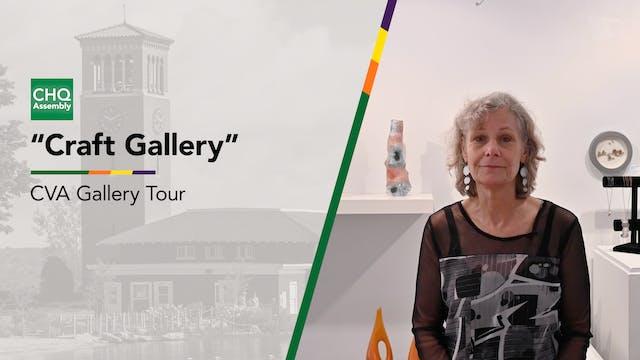 "Virtual Gallery Tour: ""Craft Gallery"""