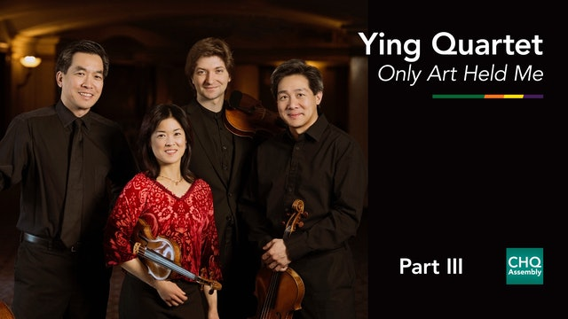 Only Art Held Me: Beethoven String Quartet Cycle, Part III