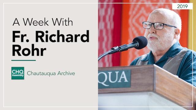 A Week With Fr. Richard Rohr (2019)